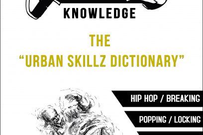 KNOWLEDGE – THE URBAN SKILLZ DICTIONARY!